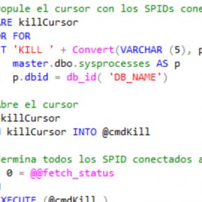 Cierre (KILL) todos los SPIDs conectados a una base de Datos